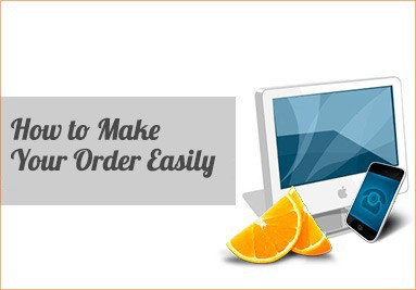 How to Make your Order Easily